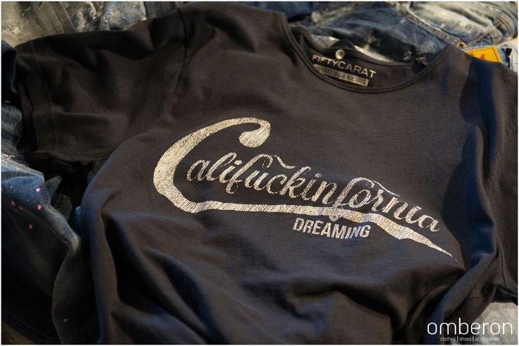 Califuckingfornia Dreaming. Print on Tshirt. #instore #Omberon Photo © Vicky Lafazani