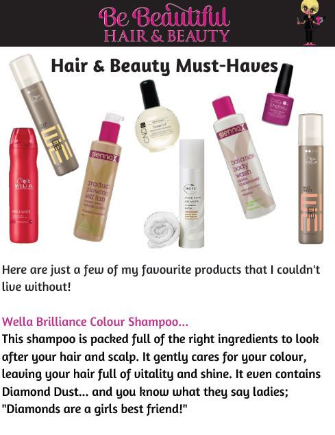 My Hair & Beauty Must Haves...Download the full article here; http://bebeautifulhairandbeauty.co.uk/tips-tricks/