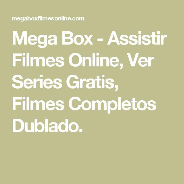 Mega Box - Assistir Filmes Online, Ver Series Gratis, Filmes Completos Dublado.