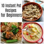 Are you a new to the Instant Pot? A little nervous and unsure of where to start? Look no further. I have 10 recipes to share with you today that will give you the confidence you need to use your Instant Pot!