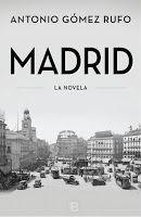 Entre montones de libros: Madrid. Antonio Gómez Rufo