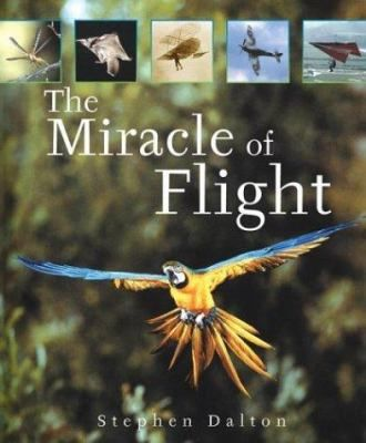Dalton explores how animals evolved wings and how humans have conquered the associated physical challenges of taking flight. Older audience.