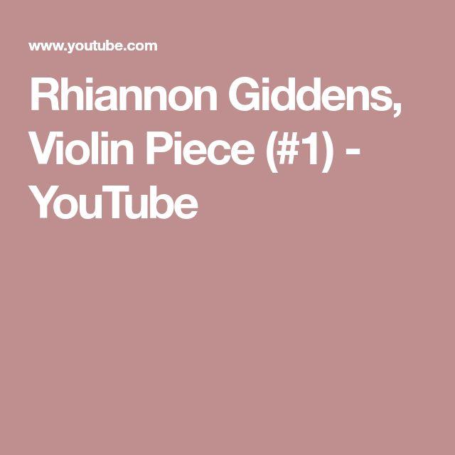 Rhiannon Giddens, Violin Piece (#1) - YouTube