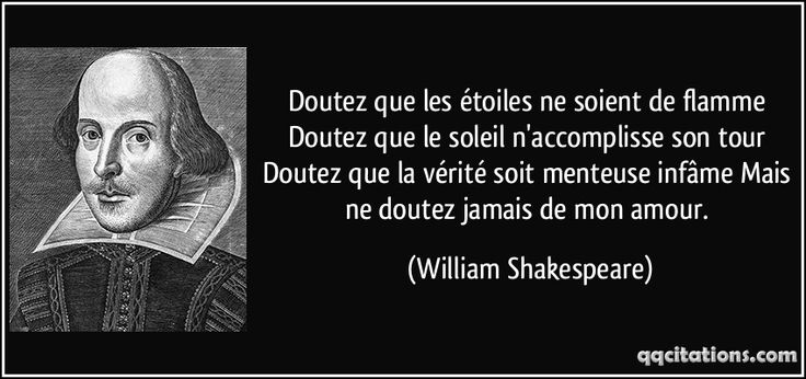 Les 25 meilleures id es de la cat gorie citation shakespeare sur pinterest po sie shakespeare - Shakespeare citation amour ...