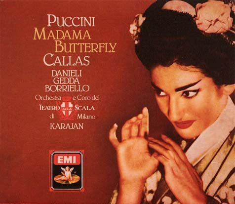 Puccini Madama Erfly Maria Callas Lucia Danieli Nicolai Gedda Chorus Orchestra Of La Scala Milan 1955 Herbert Von Karajan In 2018 Pinterest