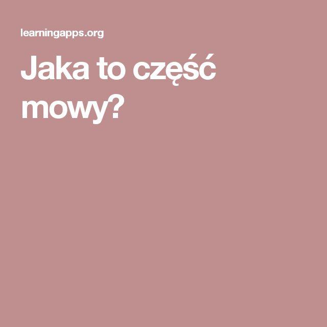 Jaka to część mowy?