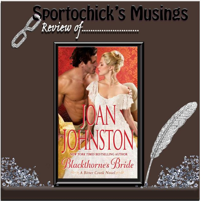 Sportochick's Musings: Blackthorne's Bride by Joan Johnston