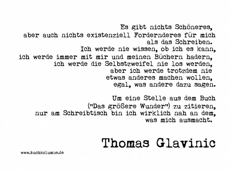 Author Thomas Glavinic about Writing / Bookporn / Book quote