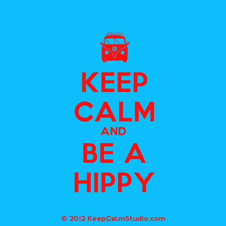 [Campervan] Keep Calm And Be A Hippy