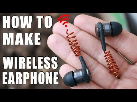 How to make Wireless Earphones - YouTube
