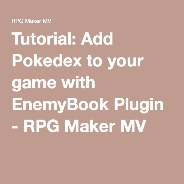 Tutorial: Add Pokedex to your game with EnemyBook Plugin - RPG Maker MV