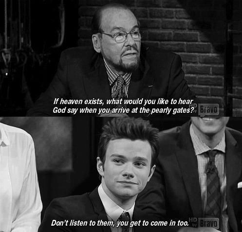 Chris Colfer Quote. I am a christian and i honestly believe God would say this. You can see in Chris's eyes that he wishes he could believe it. God has his arms outstretched for everyone. After all, He created everyone just as they are.