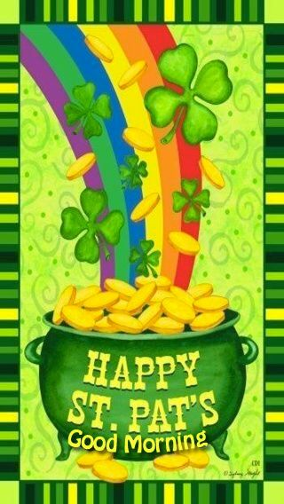 Happy St. Pats, Good Morning good morning st patricks day st patricks day quotes st patricks day pictures st patricks day images quotes for st patricks day good morning happy st patricks day good morning st patricks day good morning st patricks day quotes