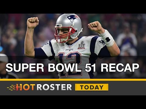 2017 Fantasy Football: Reviewing Super Bowl 51  | HotRoster Today