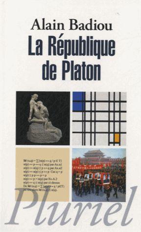 La République de Platon Alain Badiou