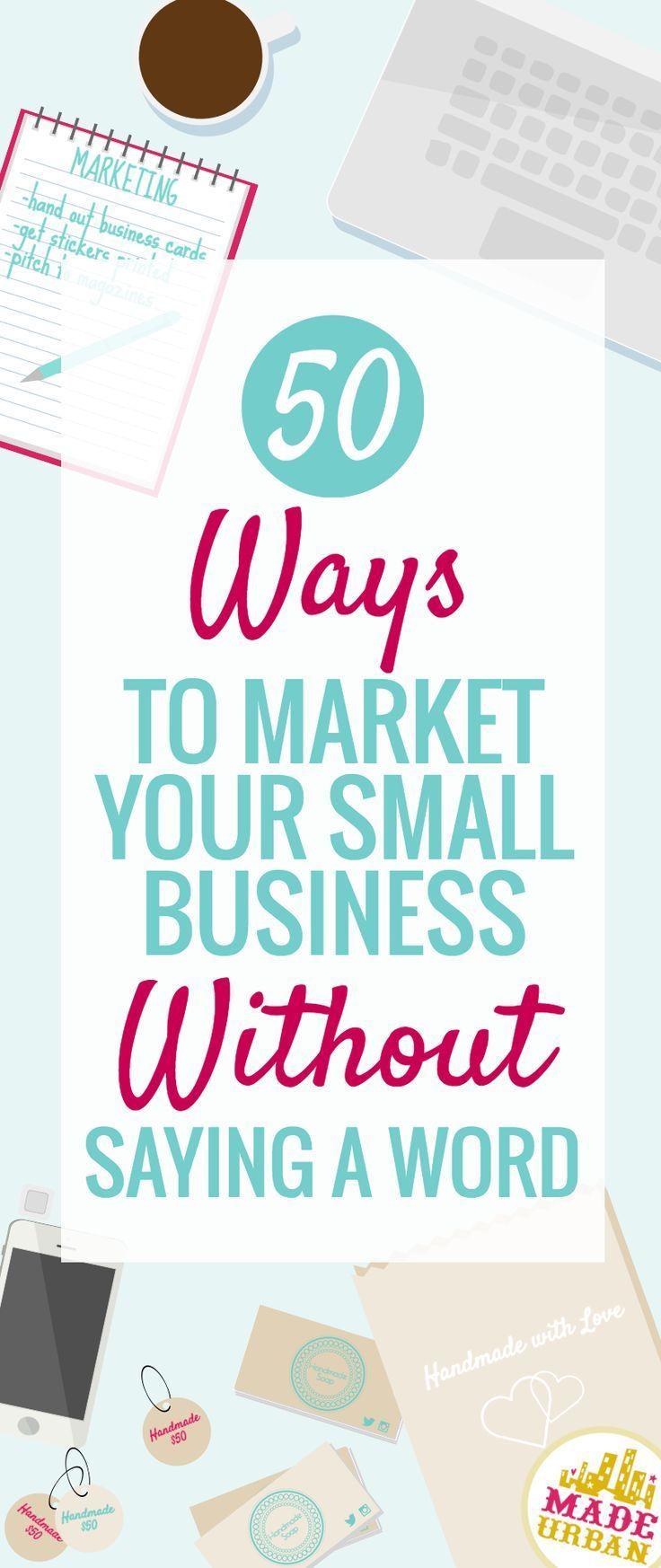 50 ideas to help you market your business without having to speak. Marketing tip...