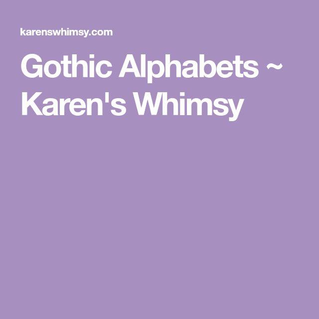 Gothic Alphabets ~ Karen's Whimsy