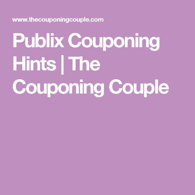 Publix Couponing Hints | The Couponing Couple