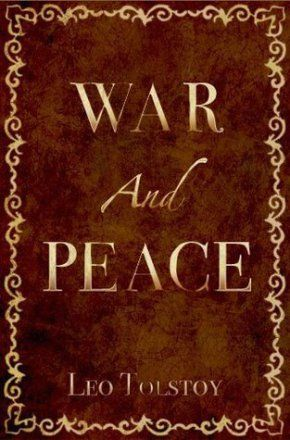 Leo Tolstoy- War and Peace