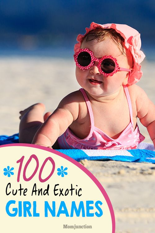 100 Cute And Exotic Names For Your Baby Girl