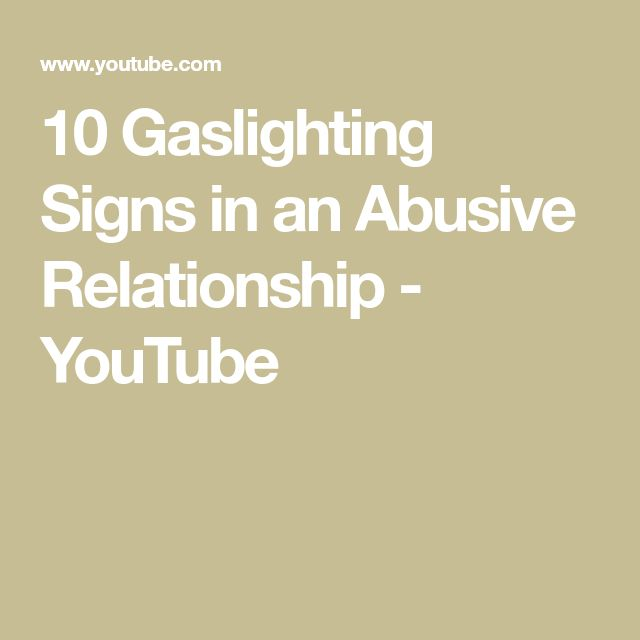 10 Gaslighting Signs in an Abusive Relationship - YouTube