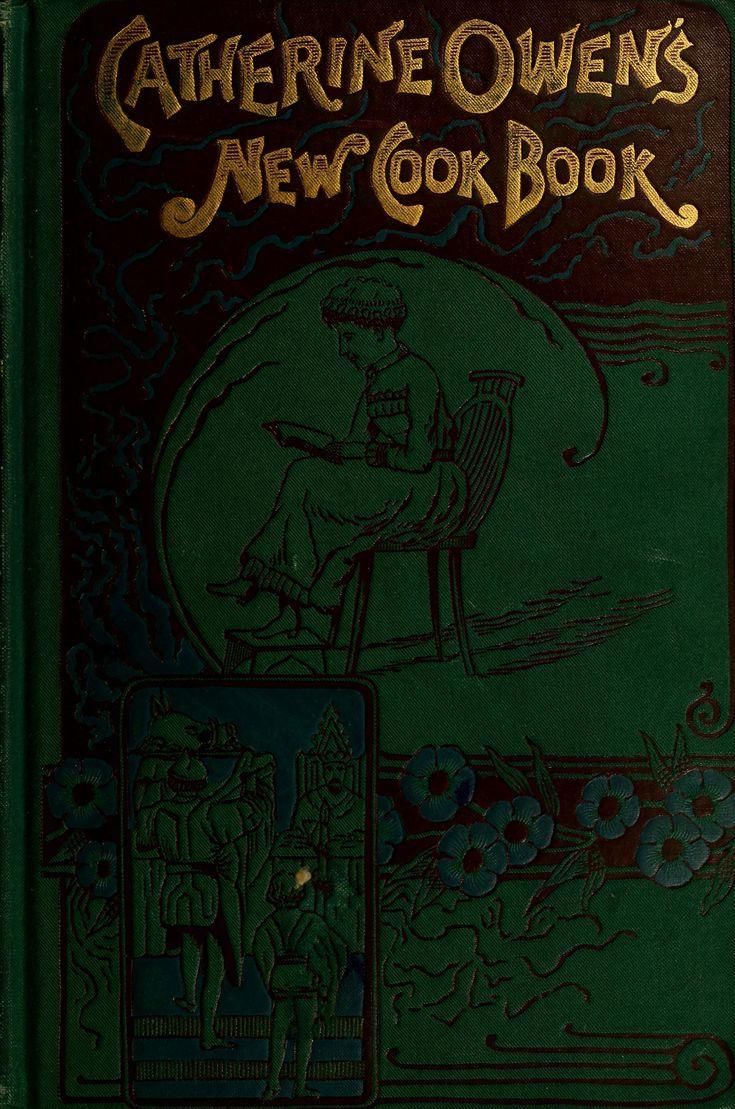 Catherine Owen's New Cook Book...1885
