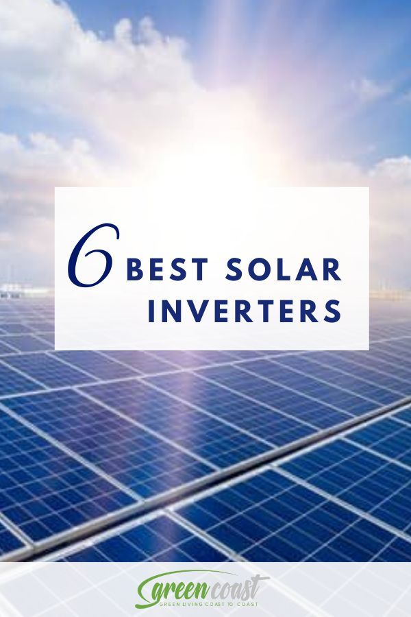 Best Solar Inverters In 2020 Solar Inverter Solar Solutions Solar