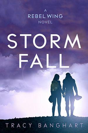 Storm Fall - Tracy Banghart