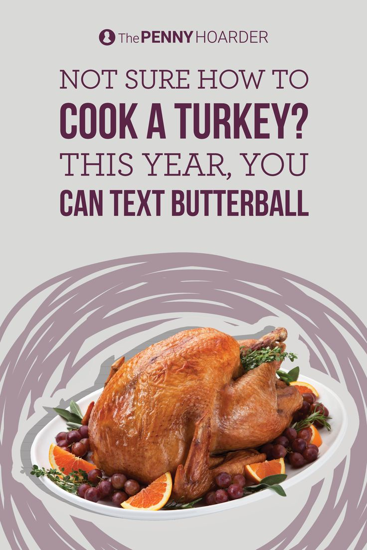 Need help perfecting your Thanksgiving turkey? Call the Butterball hotline -- or if you'd prefer, text your questions. @thepennyhoarder