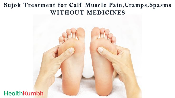 #Sujok #Treatment For #Calf #Muscle #Pain, #Cramps, #Spasms, WITHOUT #MEDICINES -   #Health #Fitness
