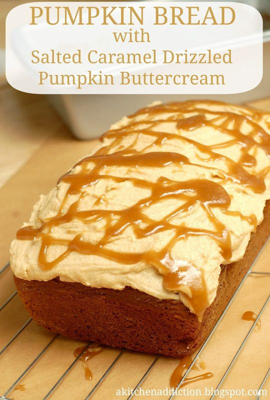 Pumpkin Bread with Salted Caramel Pumpkin Buttercream