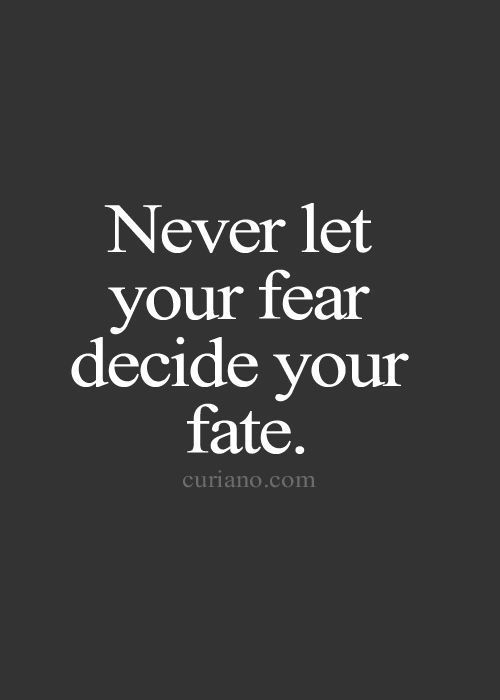 Quotes, Life Quotes, Love Quotes>, Best Life Quote , Quotes about Moving On, Inspirational Quotes and more -> Curiano… http://itz-my.com #stopfear
