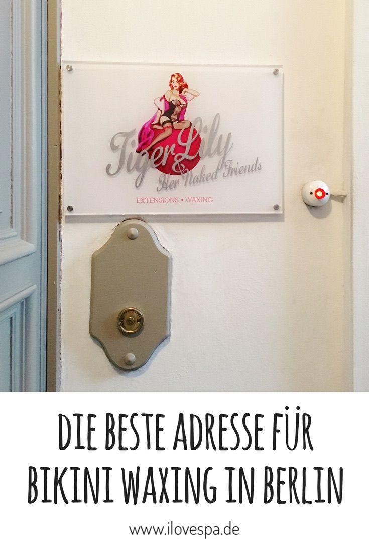 Bikini Waxing Berlin - Tigerlily Berlin - die beste Adresse für Bikini Waxing in Berlin