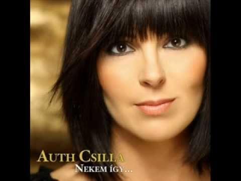 Auth Csilla  -  Nem tudok nem gondolni rád