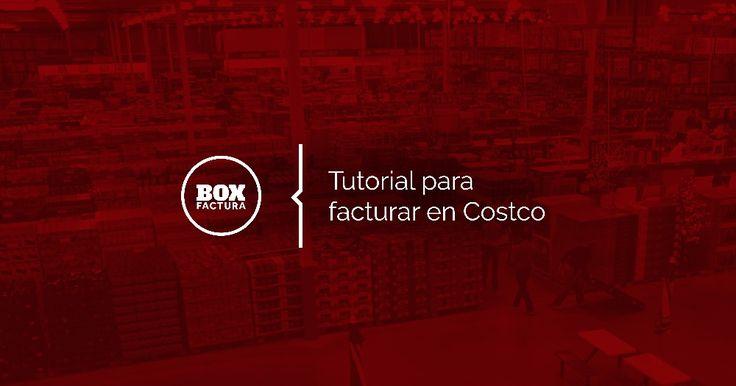 No te confundas! Checa nuestra guía para facturar en Costco México