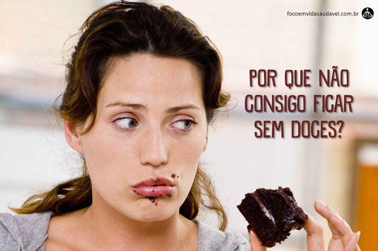 """Foco em Vida Saudavel: Por que não consigo ficar sem doces?  Nosso sistema de recompensa cerebral estabelece sensações como bem-estar, conforto, prazer e saciedade. Ele é composto por neurônios que se comunicam entre si por meio de um neurotransmissor que é a dopamina. """"Alimentos ricos em açúcar estimulam a maior quantidade de dopamina. Com mais dopamina há uma melhora no sistema de recompensa e as pessoas se sentem mais recompensadas""""."""