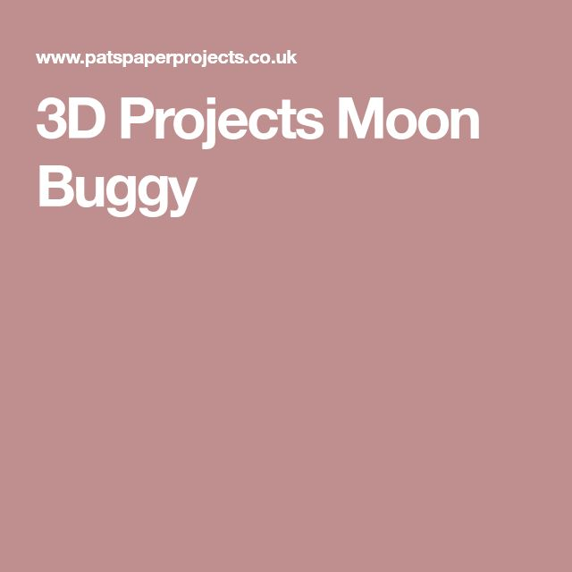 3D Projects Moon Buggy