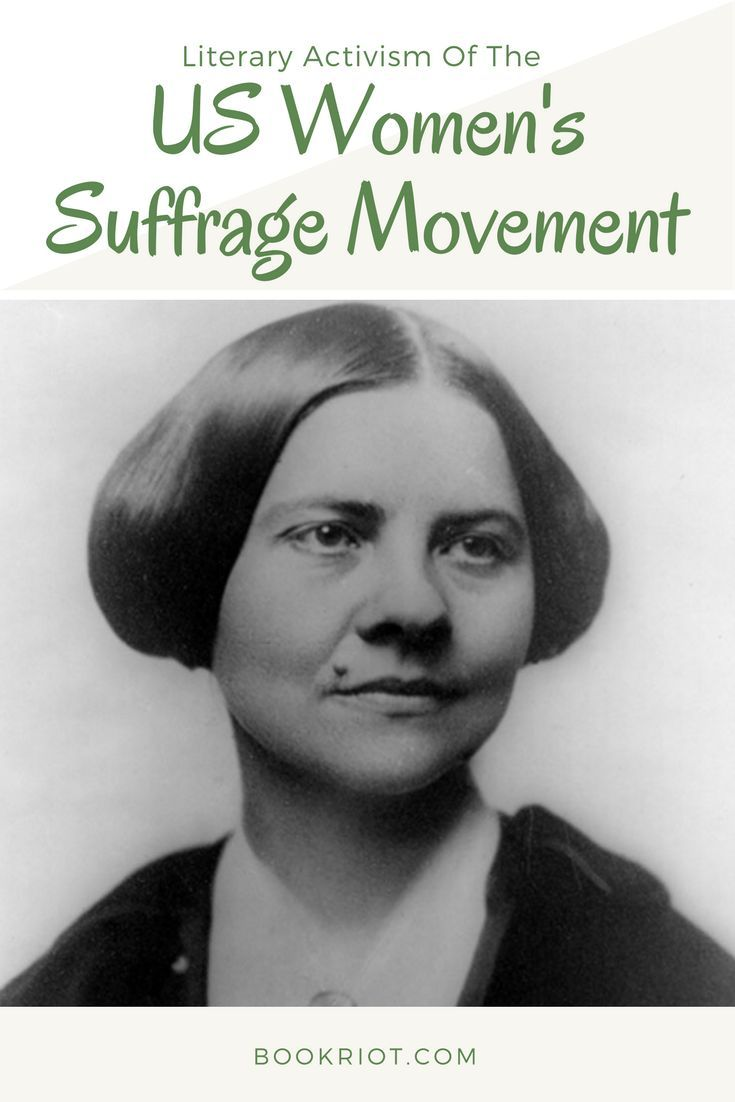 Learn about some of the literary activists hard at work during the US Women's Suffrage Movement.