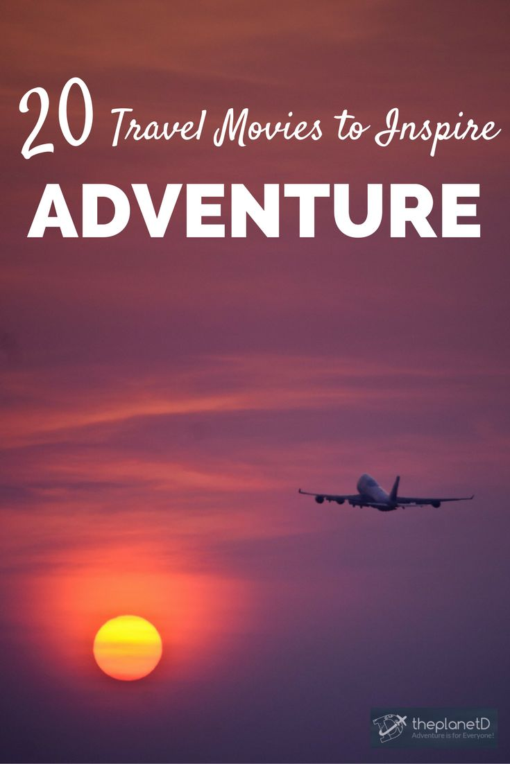 20 travel movies that will inspire you to plan your next trip! The best movies to induce wanderlust.   Blog by The Planet D: Canada's Adventure Travel Couple