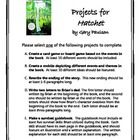 This sheet is filled with all sorts of fun end-of-book projects to do for The Hatchet novel unit! With so many fun choices, it is guaranteed that e...