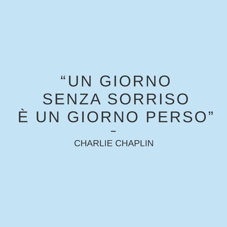 Un giorno senza #sorriso è un giorno perso. #quote #citazioni #charliechaplin #zalando #smile