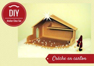 Fiche creative creche en carton - DIY Atelier Chez Soi - Tutoriel pour fabriquer sa creche écologique - Patron de la crêche en carton offert !