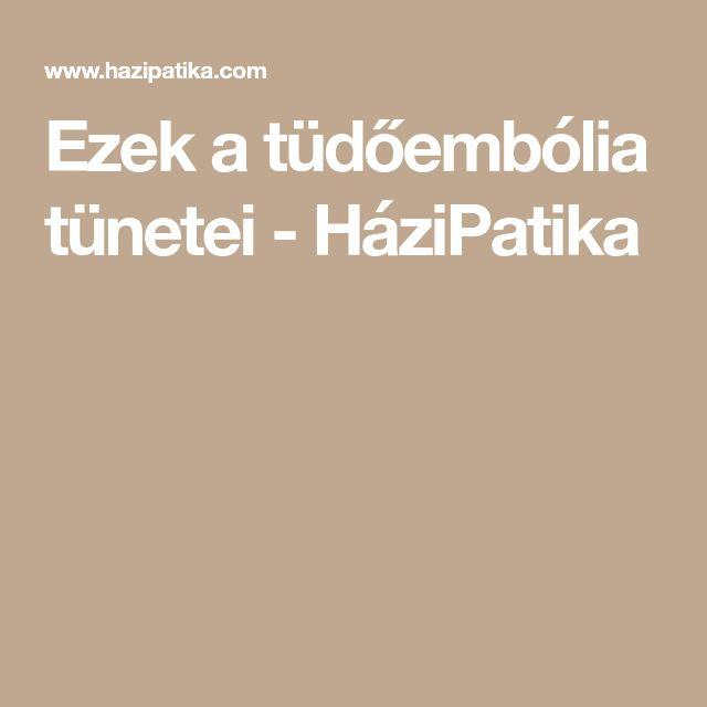 Ezek a tüdőembólia tünetei - HáziPatika