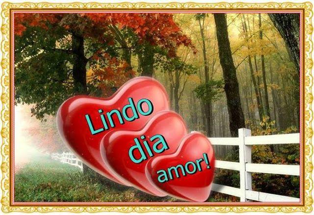 Cartoes Postais De Bom Dia Meu Amor Com Imagens Cartoes