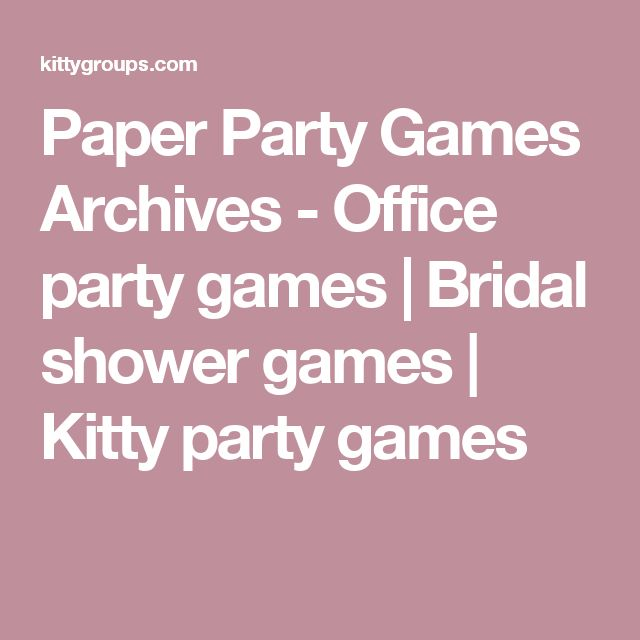 Paper Party Games Archives - Office party games | Bridal shower games | Kitty party games