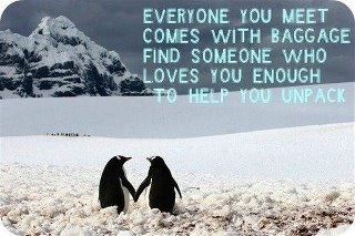 .Thoughts, Baggage, Inspiration, Sweets, True Love, Penguins, Weights Loss, Love Quotes, True Stories