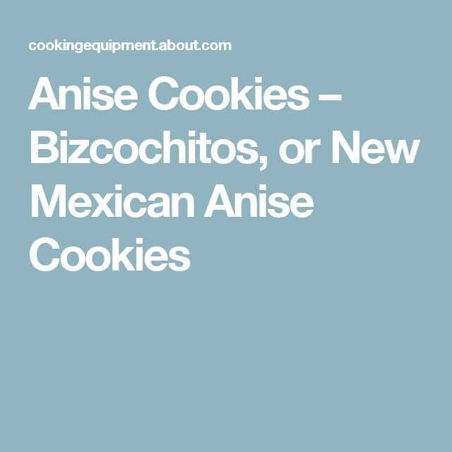 Anise Cookies – Bizcochitos, or New Mexican Anise Cookies