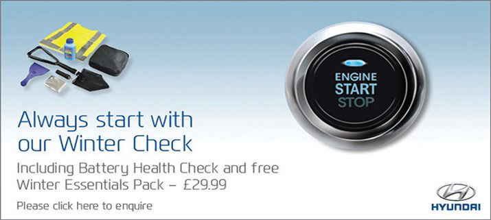 Always start with our Winter Check  Take our Hyundai Winter Check for just £29.99 and our expert technicians will check that your Hyundai is ready for winter!  http://www.allelectric.co.uk/hyundai/servicing-parts-offers/wintercheck/
