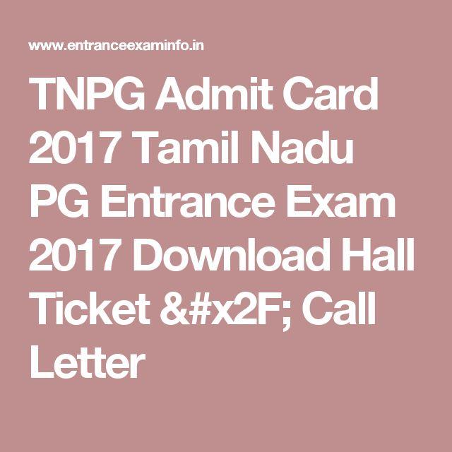 TNPG Admit Card 2017 Tamil Nadu PG Entrance Exam 2017 Download Hall Ticket / Call Letter