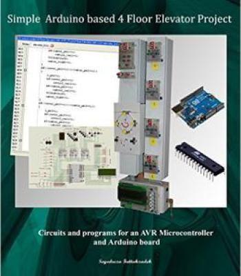 Simple Arduino Based 4 Floor Elevator Project PDF